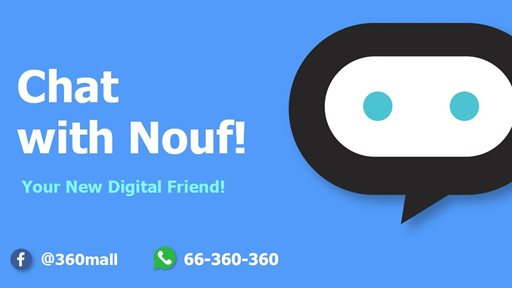 """360 MALL Launches """"Nouf"""", Region's First-of-a-Kind AI Chatbot"""