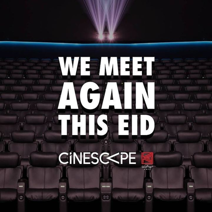 Cinescape Cinema Reopening during Eid El Fitr 2021